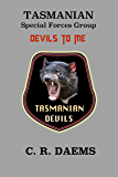 Tasmanian SFG, Book II: Devils to Me (Tasmanian series 2) (English Edition)