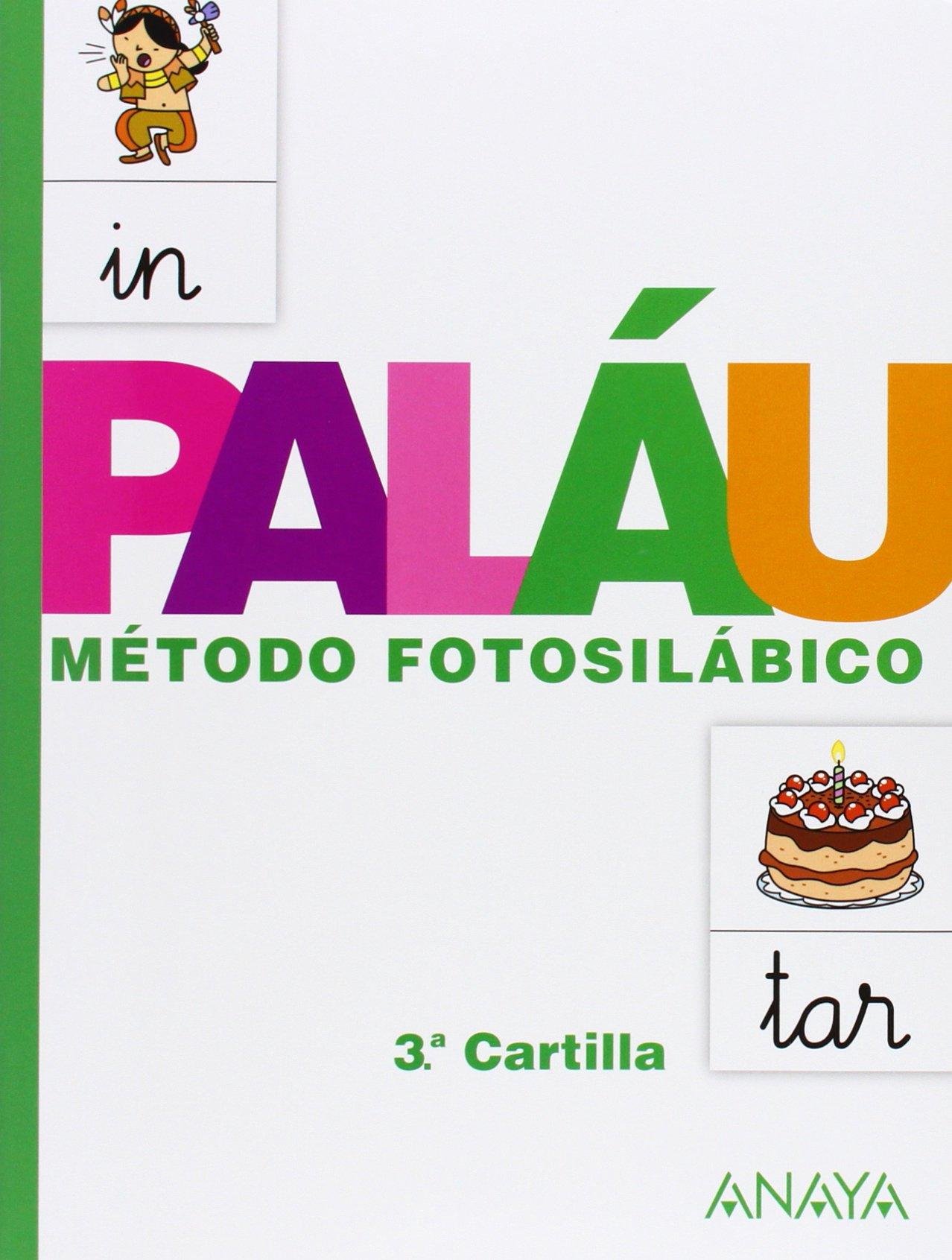 Método fotosilábico: 3.ª Cartilla. - 9788467832327