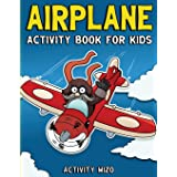 Airplane Activity Book For Kids: Coloring, Dot to Dot, Mazes, and More for Ages 4-8 (Fun Activities for Kids)