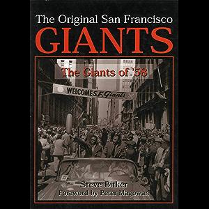 The Original San Francisco Giants: The Giants of '58