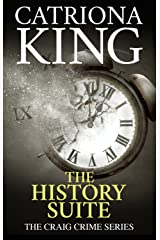 The History Suite (The Craig Crime Series Book 9) Kindle Edition