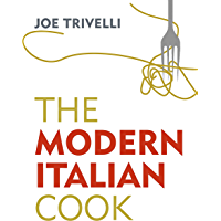 The Modern Italian Cook (English Edition)