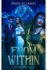 From Within: A Phoenyx Series Novella Paperback