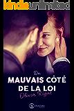 Du mauvais côté de la loi (French Edition)
