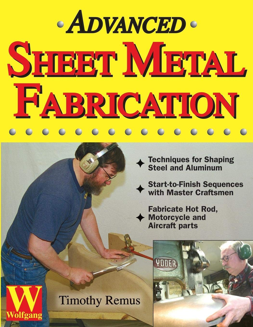 BASIC TECHNIQUES FOR WORKING WITH STEEL Covell Sheet Metal Fabrication Auto Body