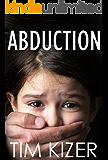 Abduction--A Suspense Novel