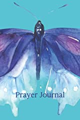 Prayer Journal: Butterfly Christian Daily Notebook Paperback