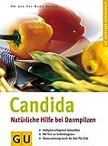Candida - Natürliche Hilfe bei Darmpilzen