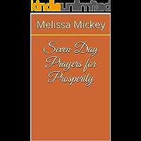 Seven Day Prayers for Prosperity (The Orisha Meditation Series Book 1)
