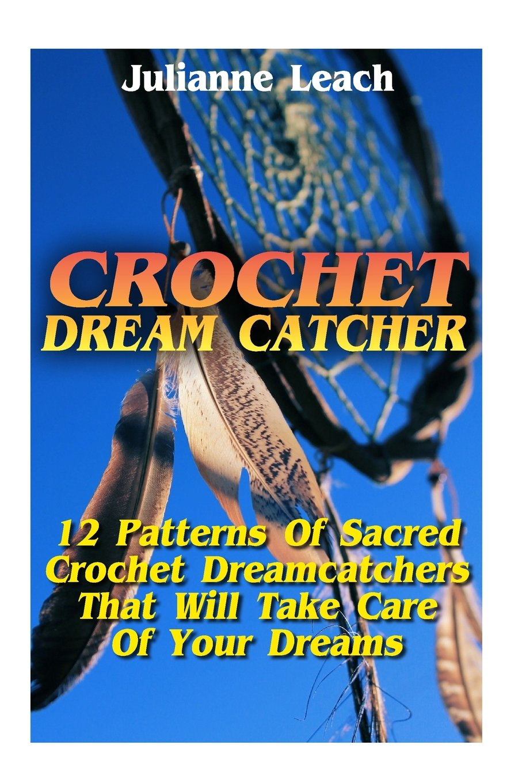 Crochet Dream Catcher 15 Patterns Of Sacred Crochet Dreamcatchers
