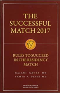 The Successful Match: 200 Rules to Succeed in the Residency