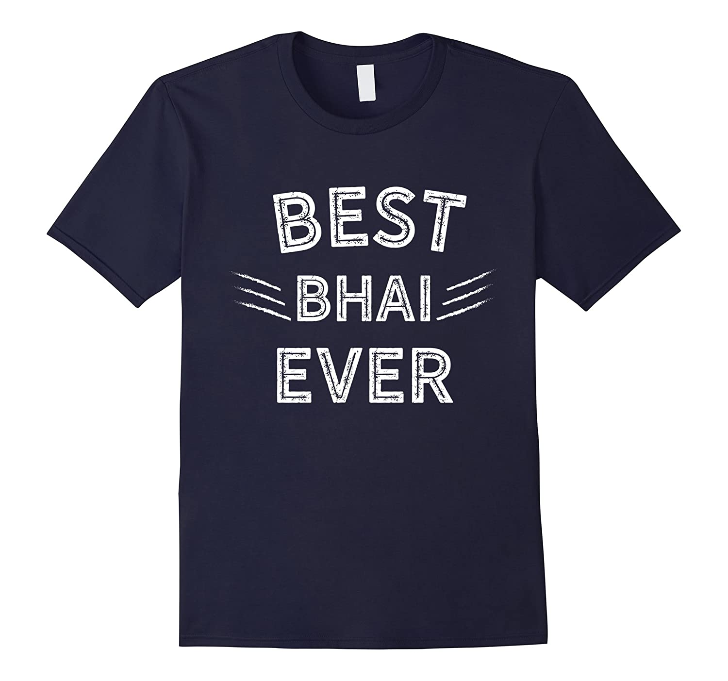 Best Bhai Ever T-Shirt Raksha Bandhan-Art
