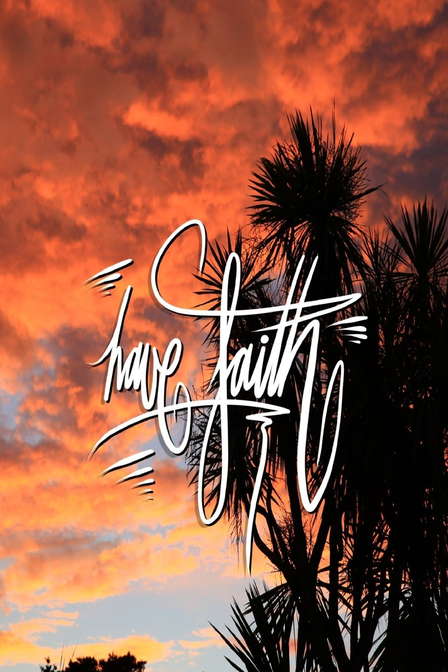 Read Online Have Faith: 6x9 Inch Lined Journal/Notebook designed to remind you to have faith, don't doubt... Beleive!! - Magical, Pink, Sunset, Tree, Nature, Colorful, Calligraphy Art with photography, Gift idea ebook