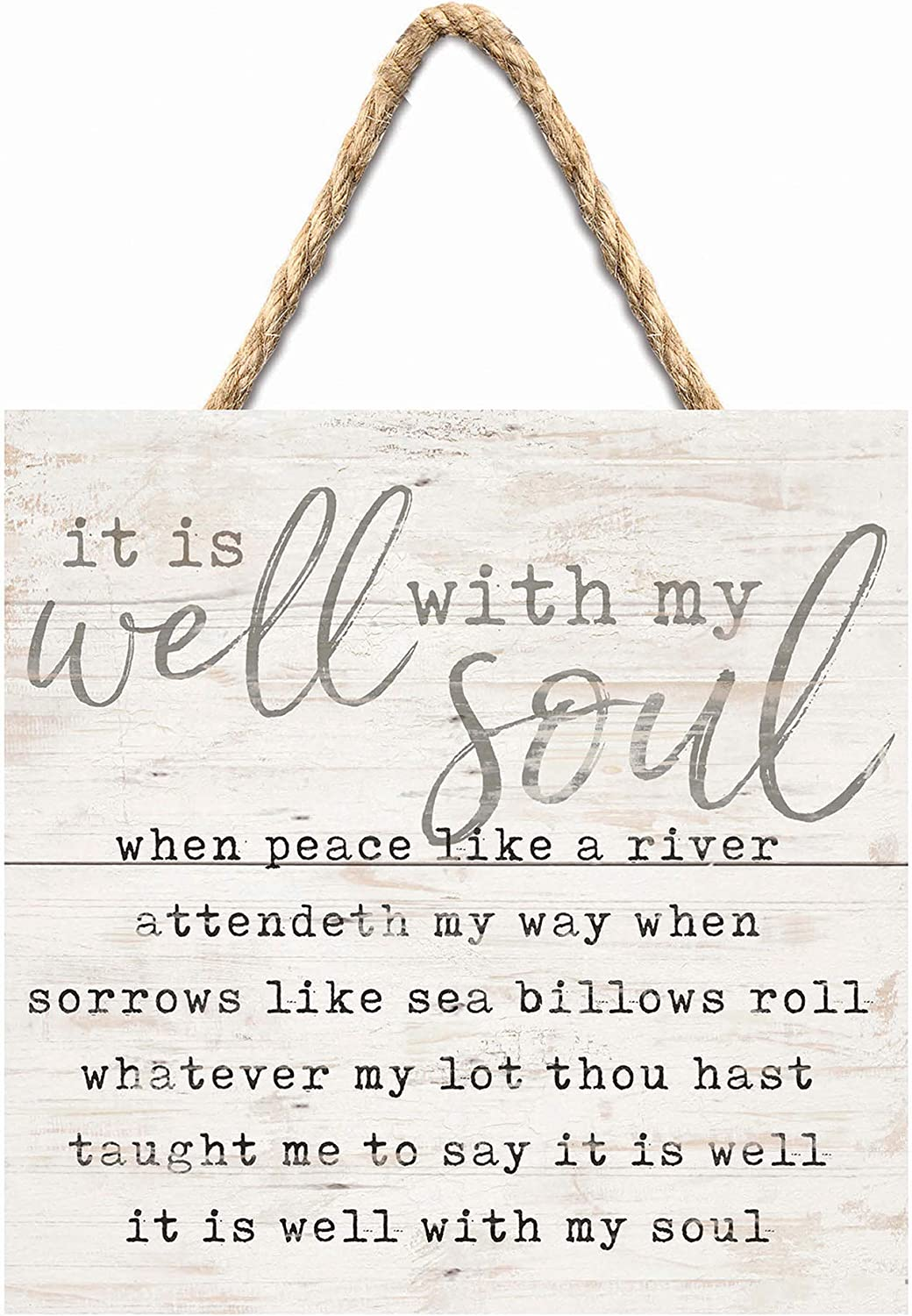P. Graham Dunn It is Well with My Soul Whitewash 7 x 7 Inch Wood Pallet Wall Hanging Sign