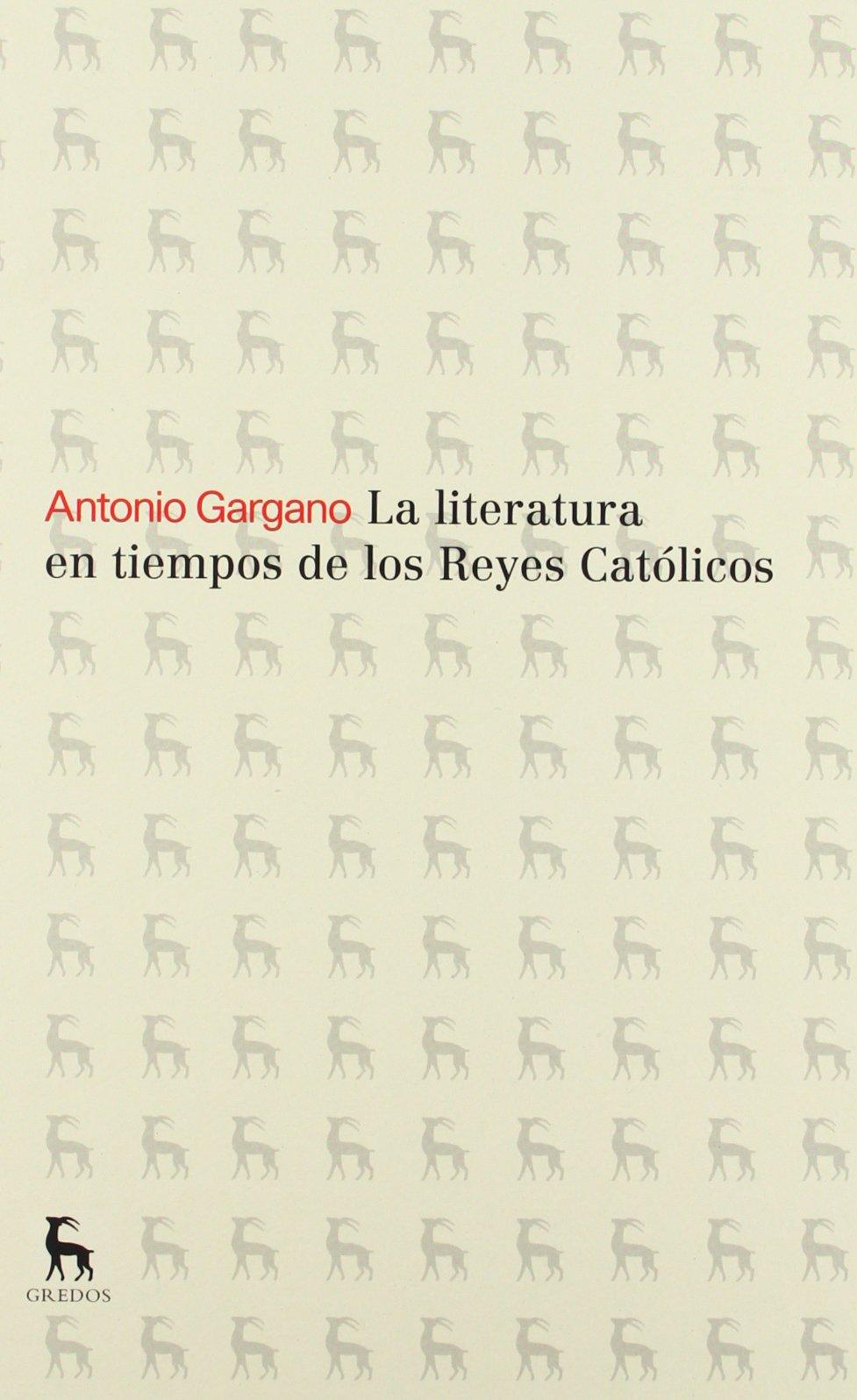 La literatura en tiempos de los reyes católicos VARIOS GREDOS ...