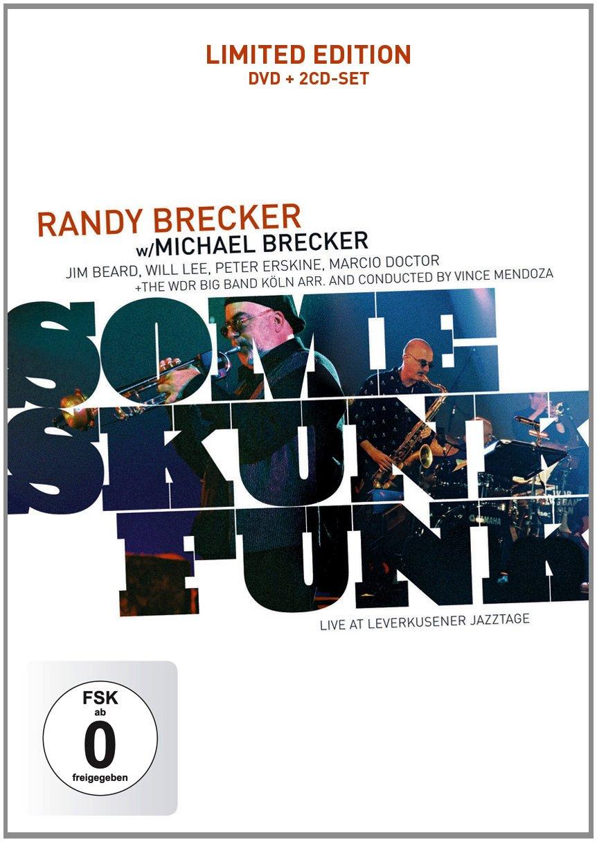 Randy Brecker - Some Skunk Funk-Live at Leverkusener Jazztage (DVD)