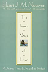 The Inner Voice of Love: A Journey Through Anguish to Freedom Kindle Edition