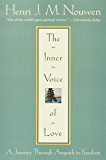 The Inner Voice of Love: A Journey Through Anguish to Freedom (English Edition)