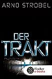 Der Trakt: Psychothriller (German Edition)
