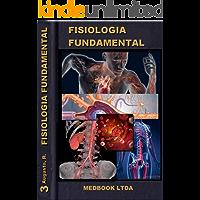 Fisiologia Fundamental - Funções Biologicas: Compendio de Fisiologia (Medbook Livro 3)