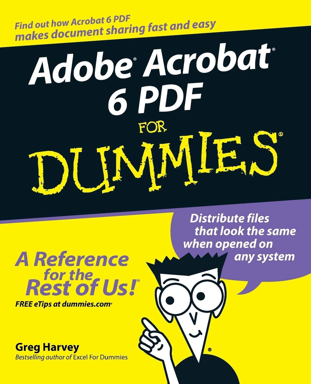 Adobe Acrobat 6 PDF for Dummies: Amazon.es: Harvey, Greg: Libros en idiomas  extranjeros