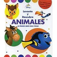 Levanta y descubre animales (para bebés): Disney libro bebés - Levanta y descubre animales