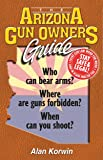 The Arizona Gun Owner's Guide: Who can bear