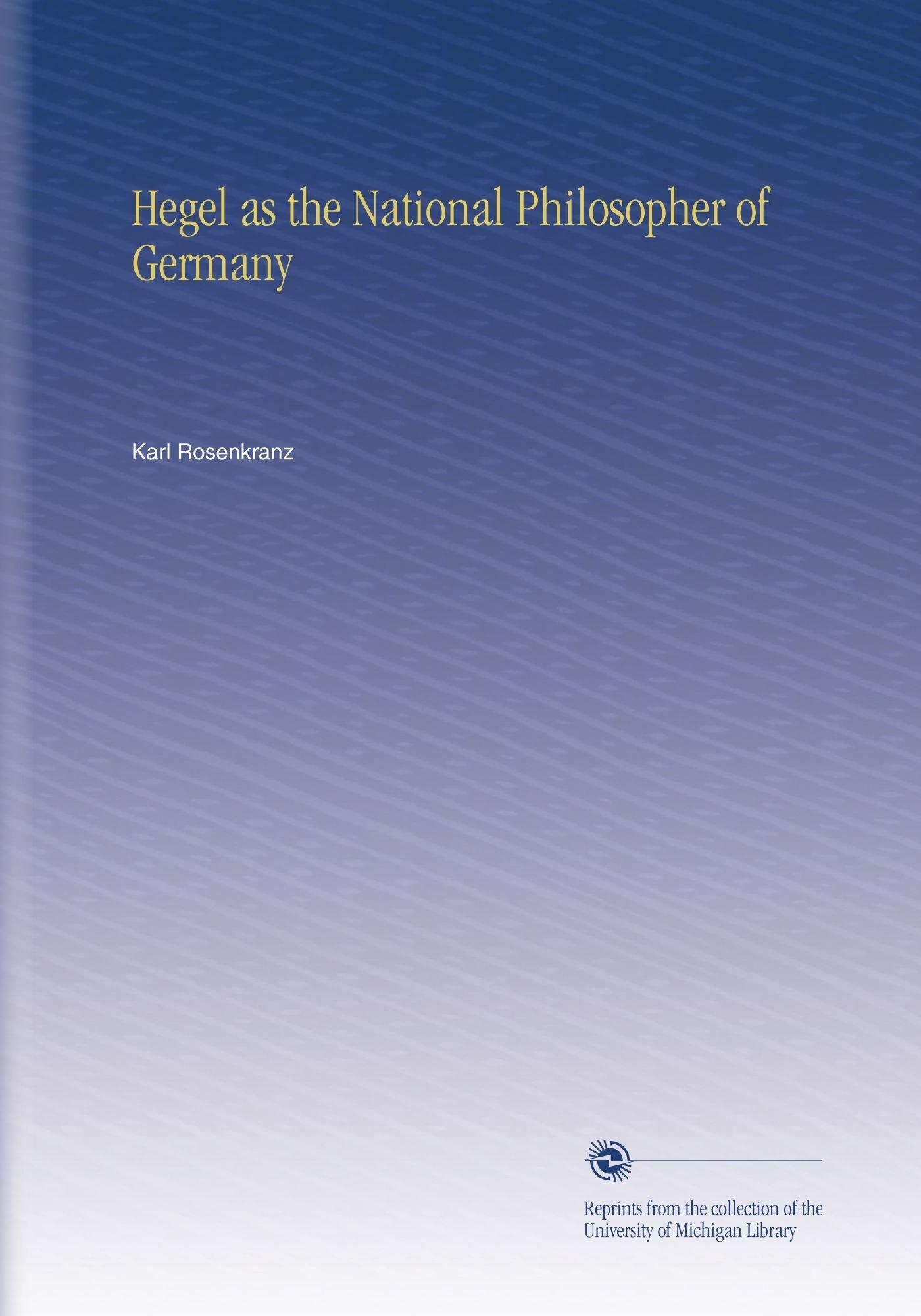 Read Online Hegel as the National Philosopher of Germany PDF