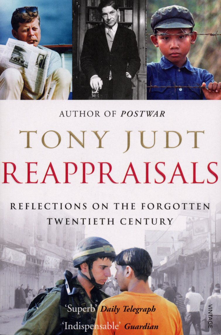 Reappraisals: Reflections on the Forgotten Twentieth Century (English Edition)