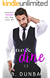 Wine&Dine: another romance for the over 40 (Sexy Silver Foxes)