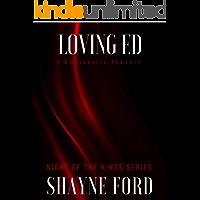 LOVING ED: A Billionaire Romance (NIGHT OF THE KINGS SERIES Book 11)
