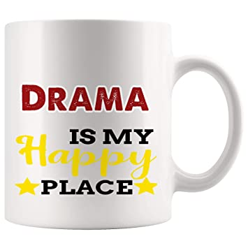 Amazon com: Drama Is My Happy Place Mug Coffee Cup Tea Mugs Gift