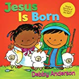 Jesus Is Born (Cuddle And Sing Series)