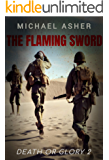 The Flaming Sword (Death or Glory Book 2)
