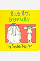 Blue Hat, Green Hat (Boynton on Board) Board book