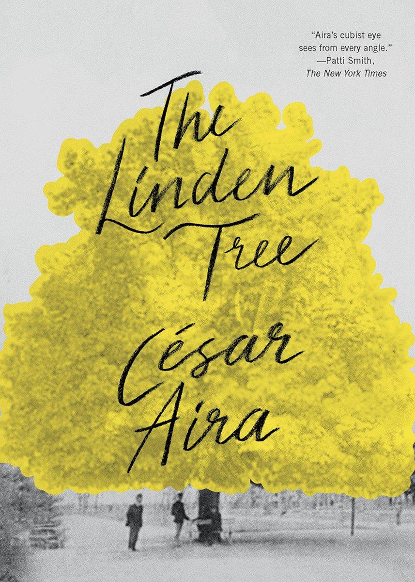The Linden Tree: César Aira, Chris Andrews: 9780811219082