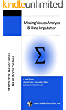 Missing Values Analysis and Data Imputation (Statistical Associates Blue Book Series 36) (English Edition)