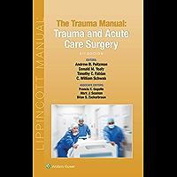 The Trauma Manual: Trauma and Acute Care Surgery (English Edition)