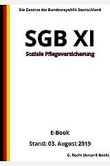 SGB XI - Soziale Pflegeversicherung, 3. Auflage 2019 (German Edition) Kindle Edition