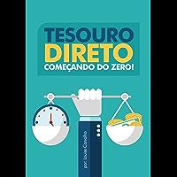 Tesouro Direto: Começando do Zero