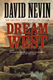 Dream West: A Novel (The American Story)