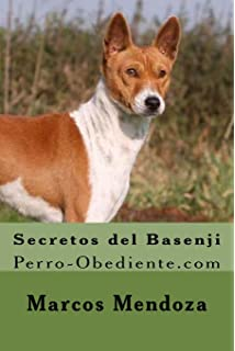 Secretos del Basenji: Perro-Obediente.com (Spanish Edition)