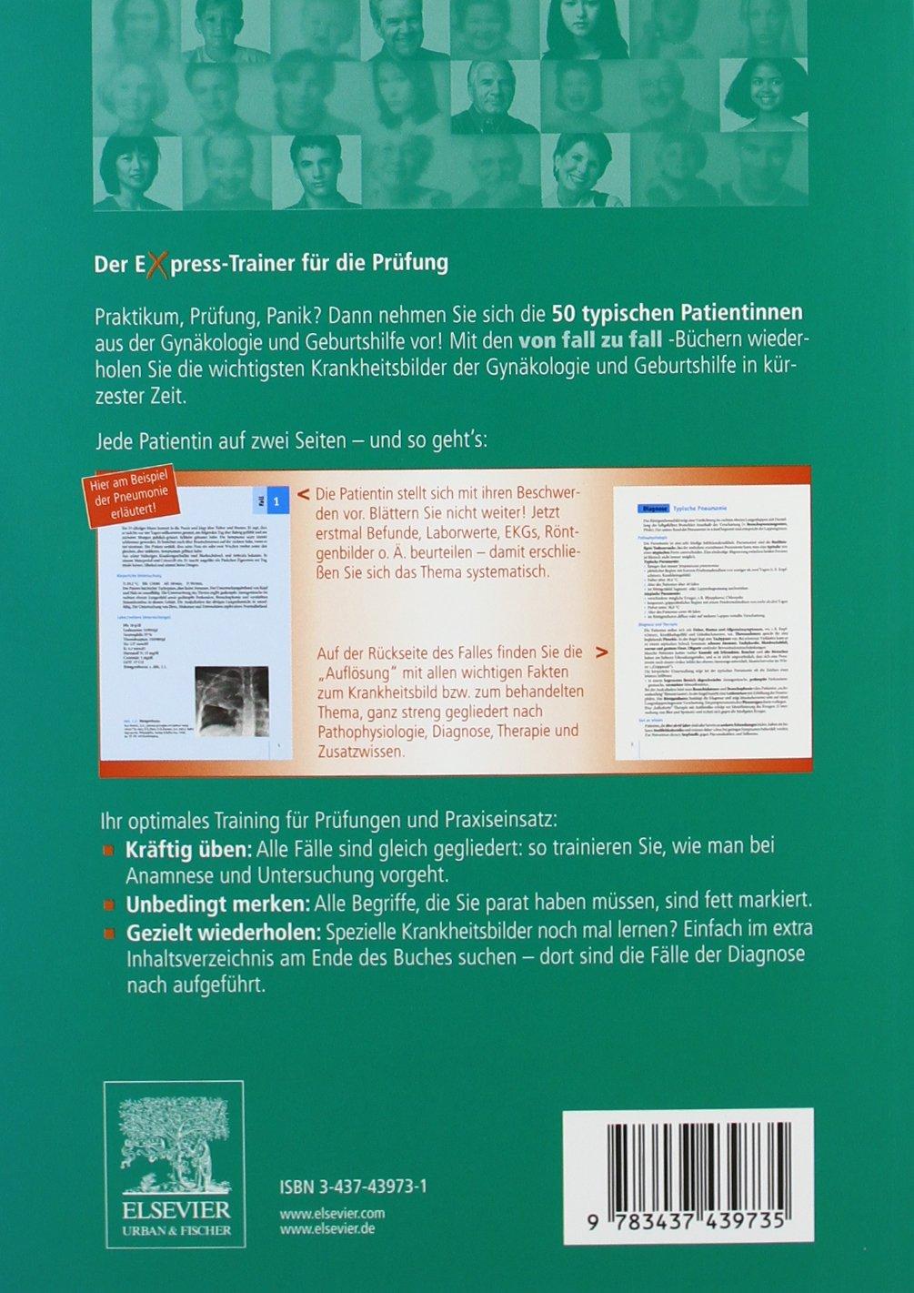 Gynäkologie und Geburtshilfe von Fall zu Fall: 50 Express-Fälle für ...