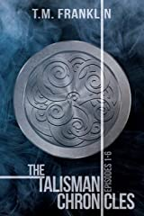 The Talisman Chronicles: Episodes 1-6