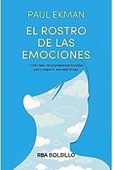 El rostro de las emociones: Cómo leer las expresiones faciales para mejorar sus relaciones (NO FICCIÓN) (Spanish Edition) Kindle Edition