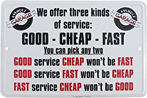 TG,LLC Treasure Gurus 3 Kinds of Service Good Fast Funny Metal Sign Garage Wall Decor