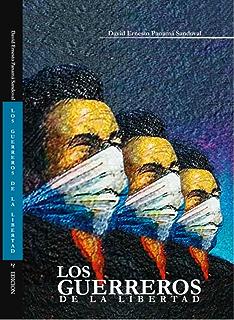 Los guerreros de la libertad (Spanish Edition)