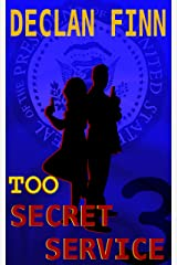 Too Secret Service: Part Three Kindle Edition
