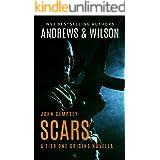 SCARS: John Dempsey Novella (Tier One Origins Book 1)