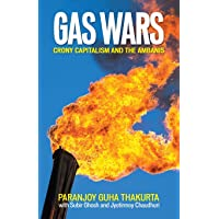 Gas Wars - Crony Capitalism and the Ambanis